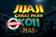 Jijaji Chhat Par Koi Hai