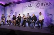 Music launch of Khamoshiyan