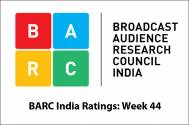 BARC India Ratings: Week 44