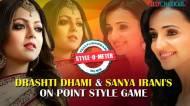 Drashti Dhami & Sanaya Irani