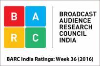 BARC India Ratings: Week 36 (2016)