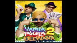 Trailer of 'Yamla Pagla Deewana 2'